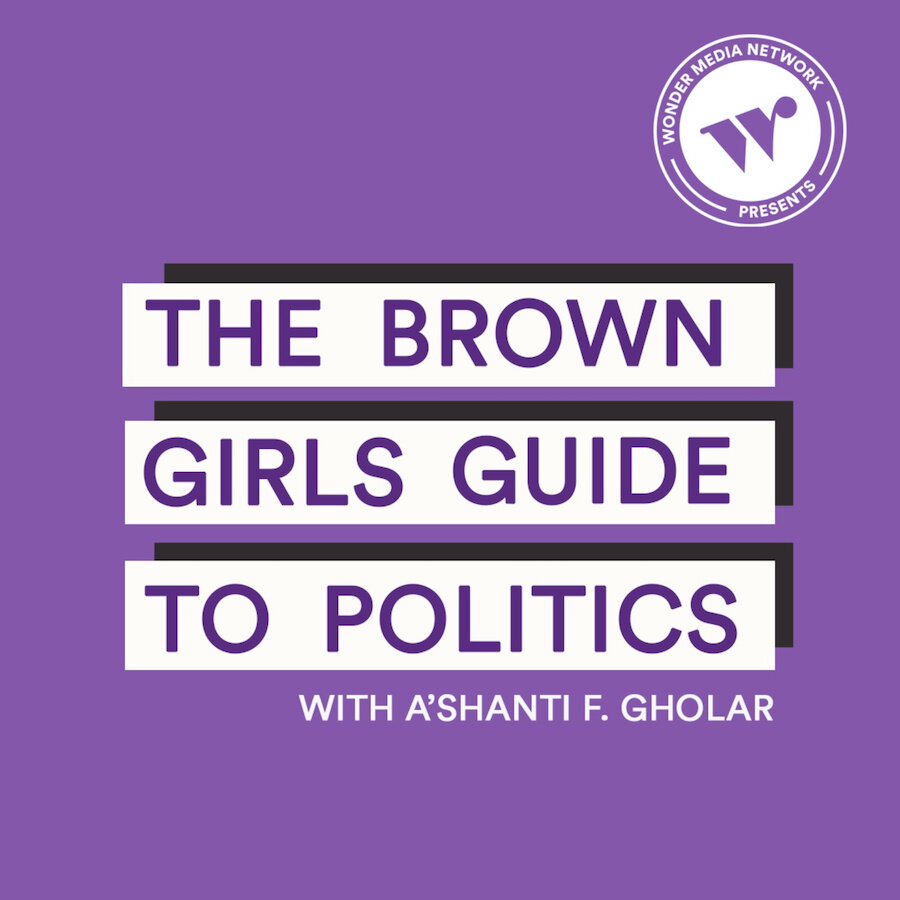 Political-podcasts-the-brown-girls-guide-to-politics