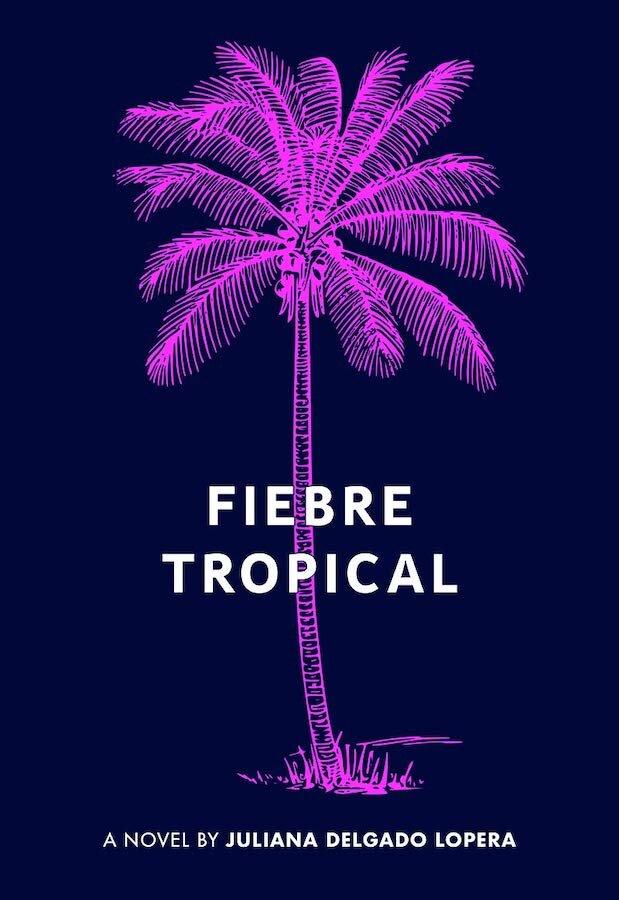 Fiebre-Tropical-Juliana-Delgado-Lopera