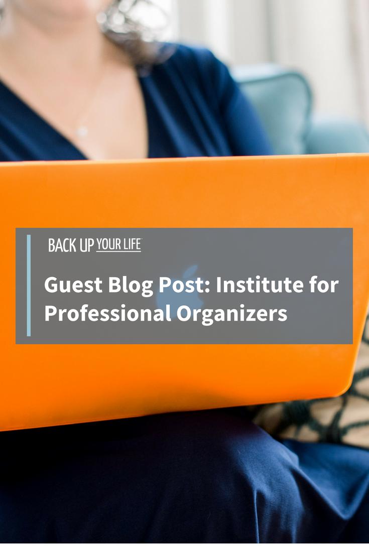 GuestBlogPostforInstituteforProfessionalOrganizers.png