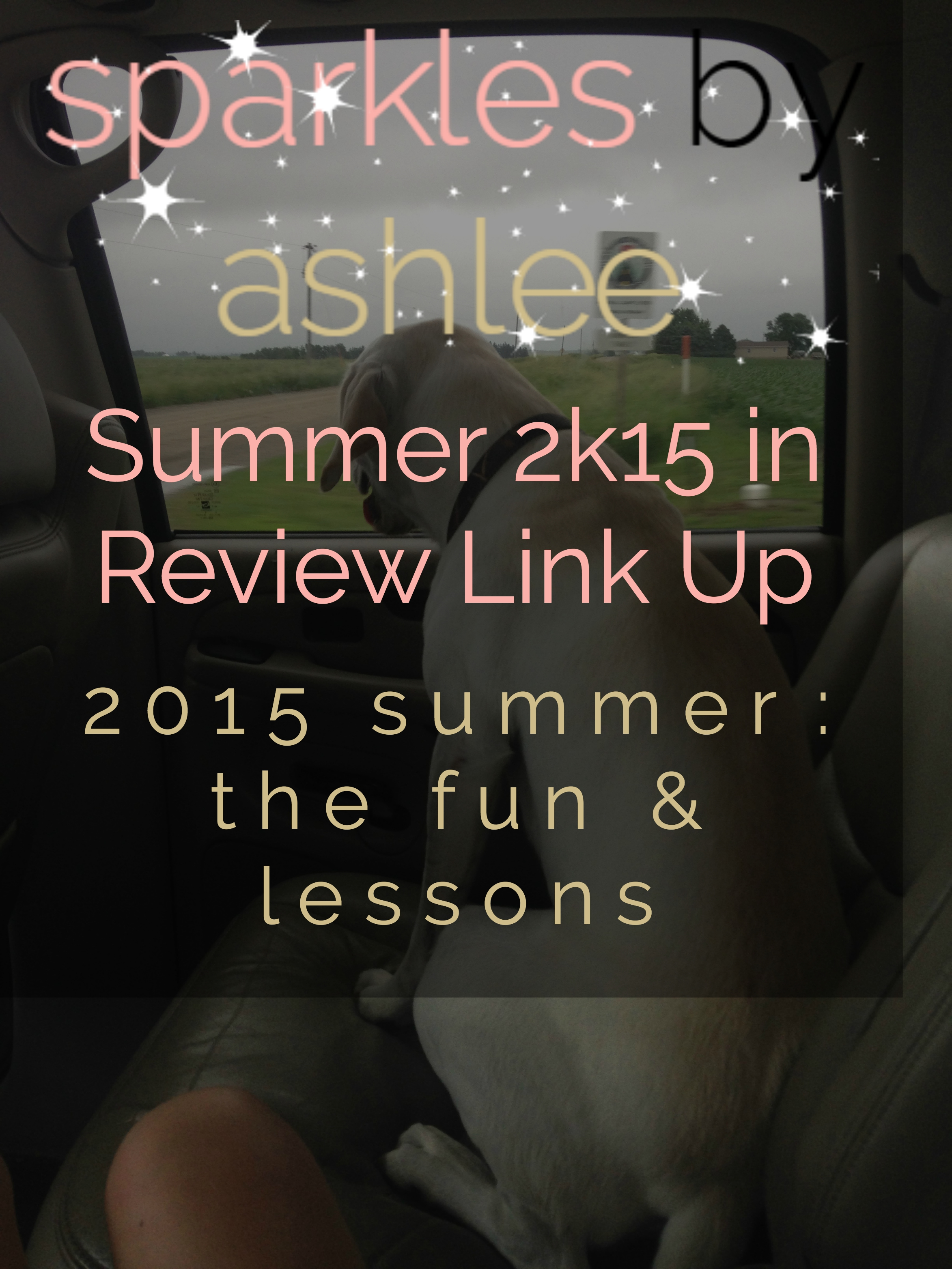 Summer-2k15-in-Review-Link-Up-Sparkles-by-Ashlee.jpg