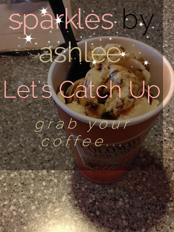 Lets-Catch-Up-Sparkles-by-Ashlee.jpg