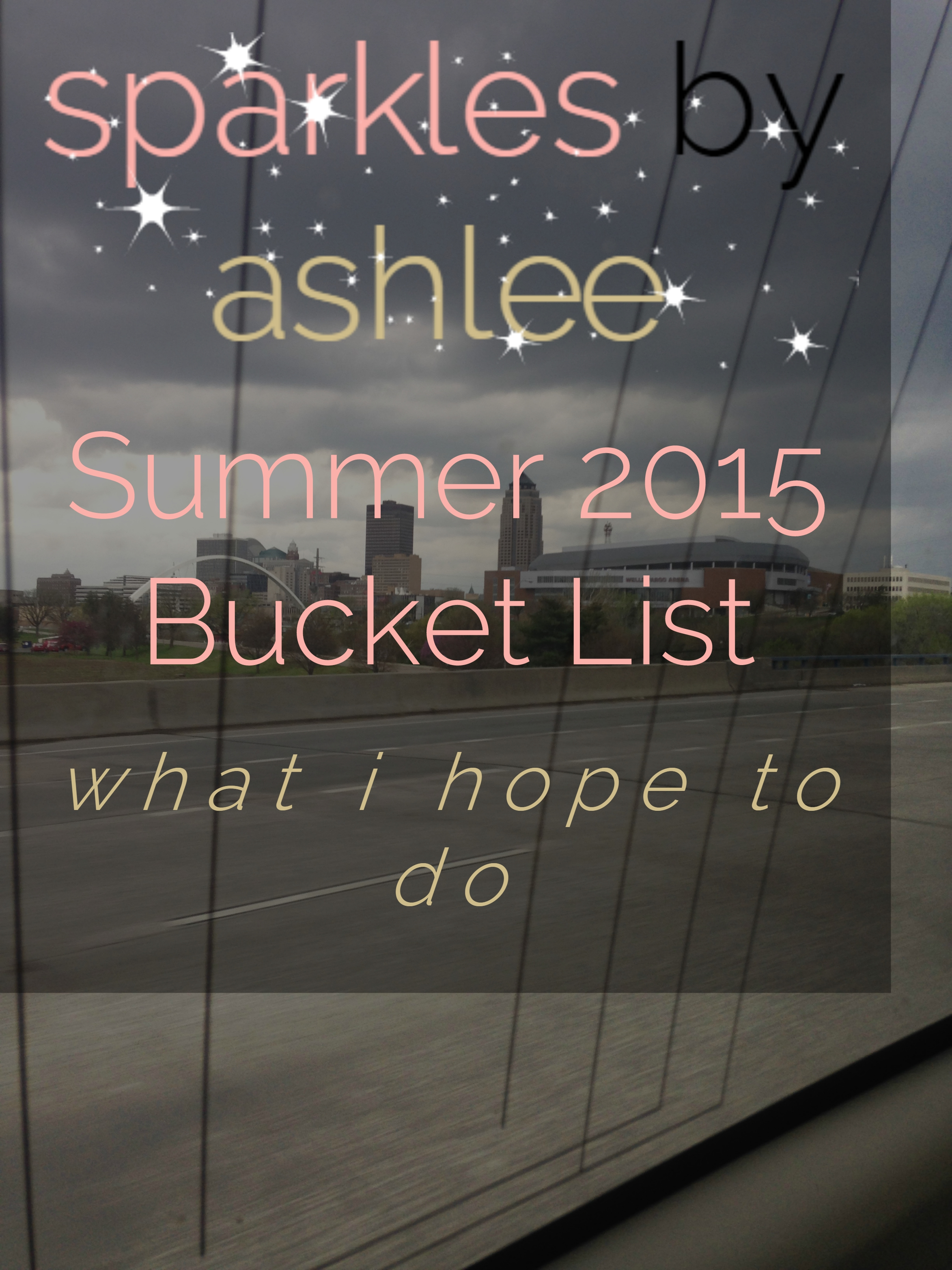 Lets-Set-Goals-Summer-2015-Bucket-List-Sparkles-by-Ashlee.jpg