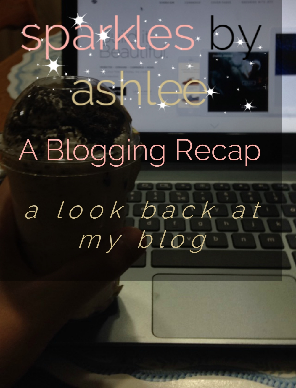 A-Blogging-Recap-Sparkles-by-Ashlee.jpg