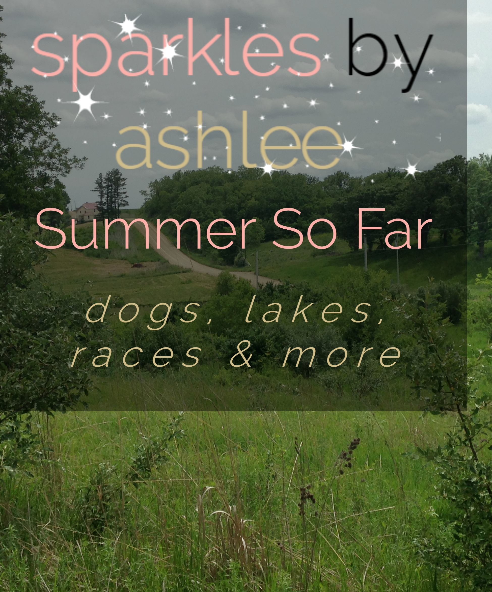 Lets-Catch-Up-Summer-So-Far-Sparkles-by-Ashlee.jpg