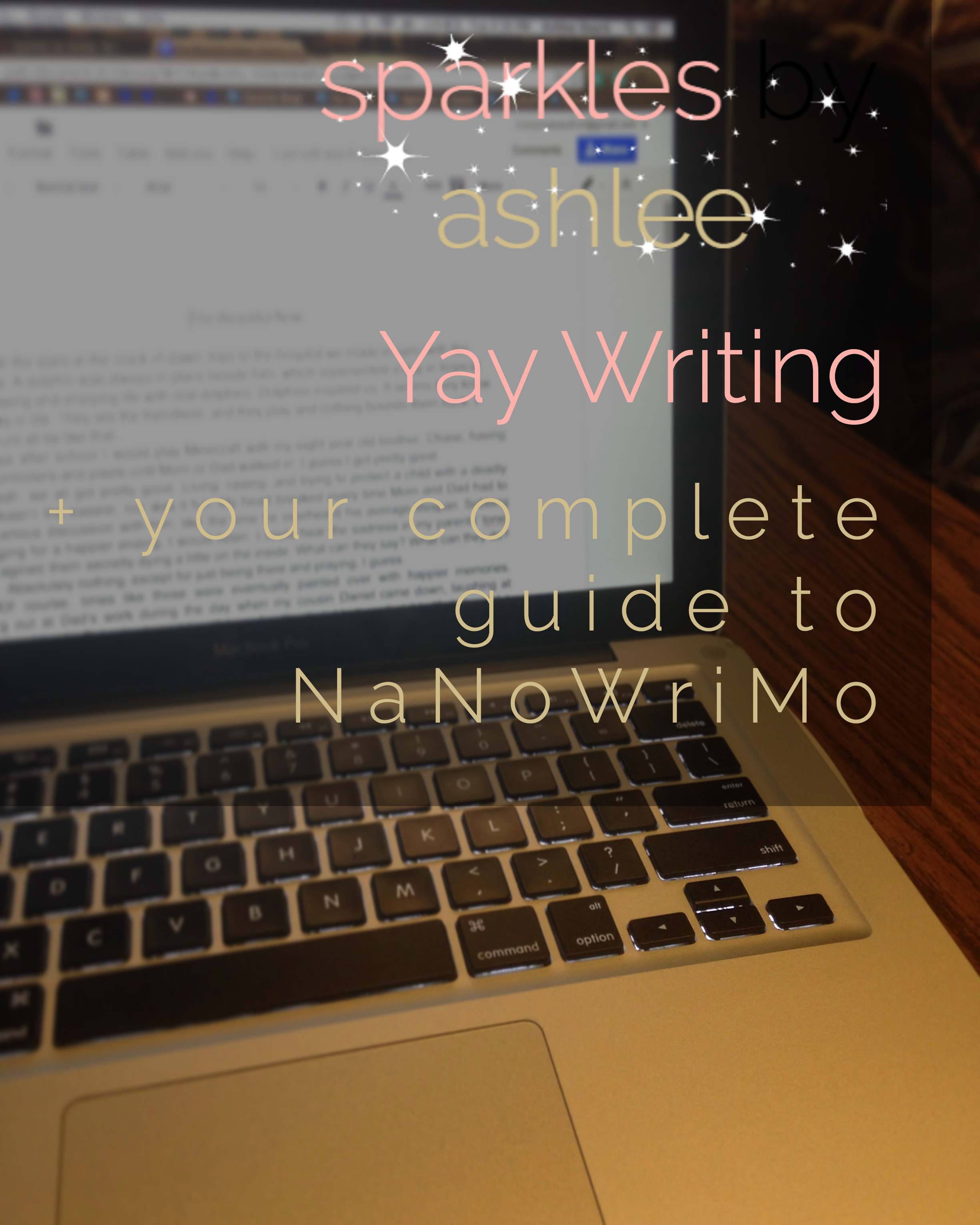 Yay-Writing-Plus-Your-Complete-Guide-to-Preparing-for-NaNoWriMo-Sparkles-by-Ashlee.jpg