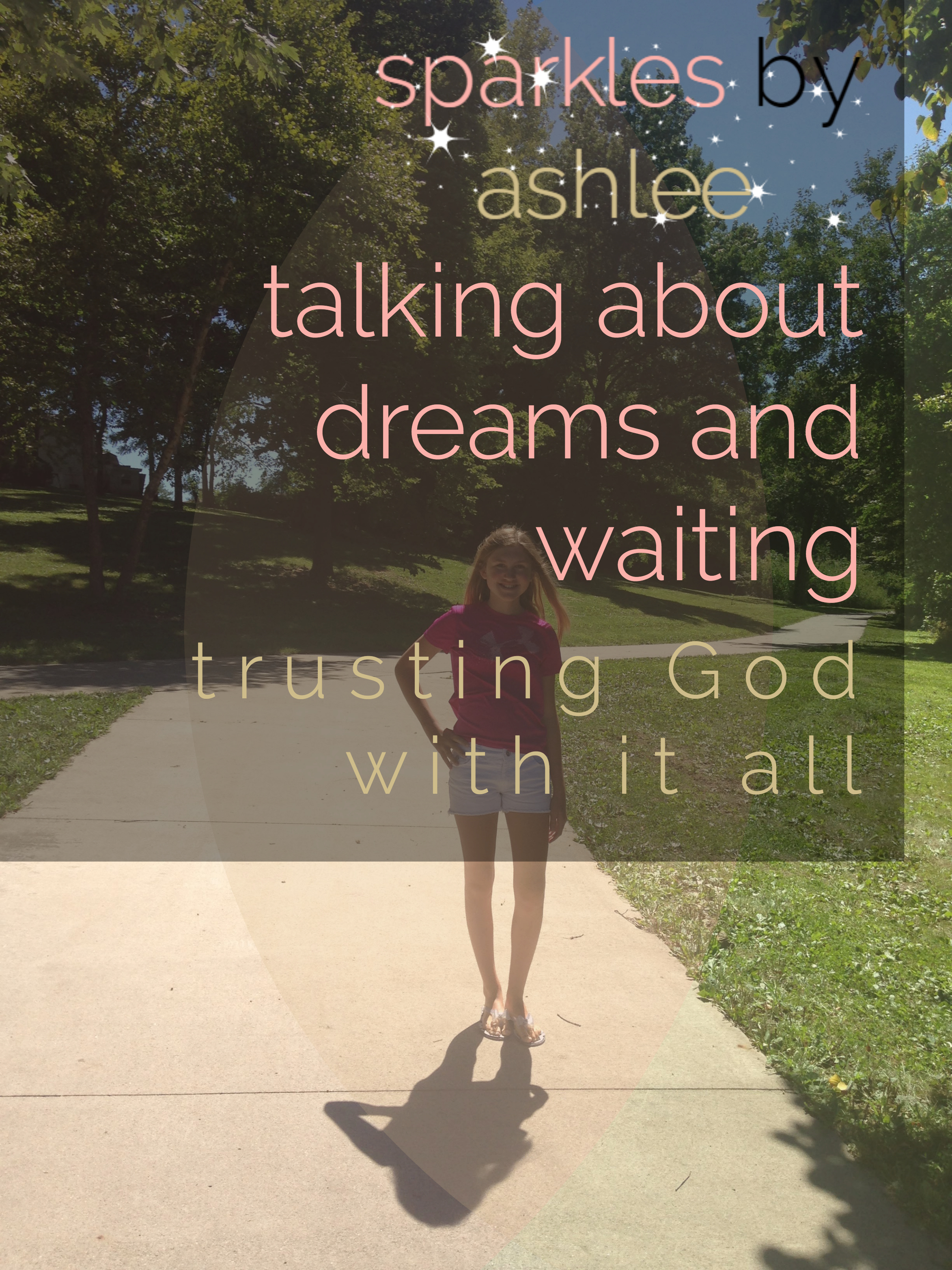 Talking-About-Dreams-and-Waiting-Sparkles-by-Ashlee.jpg