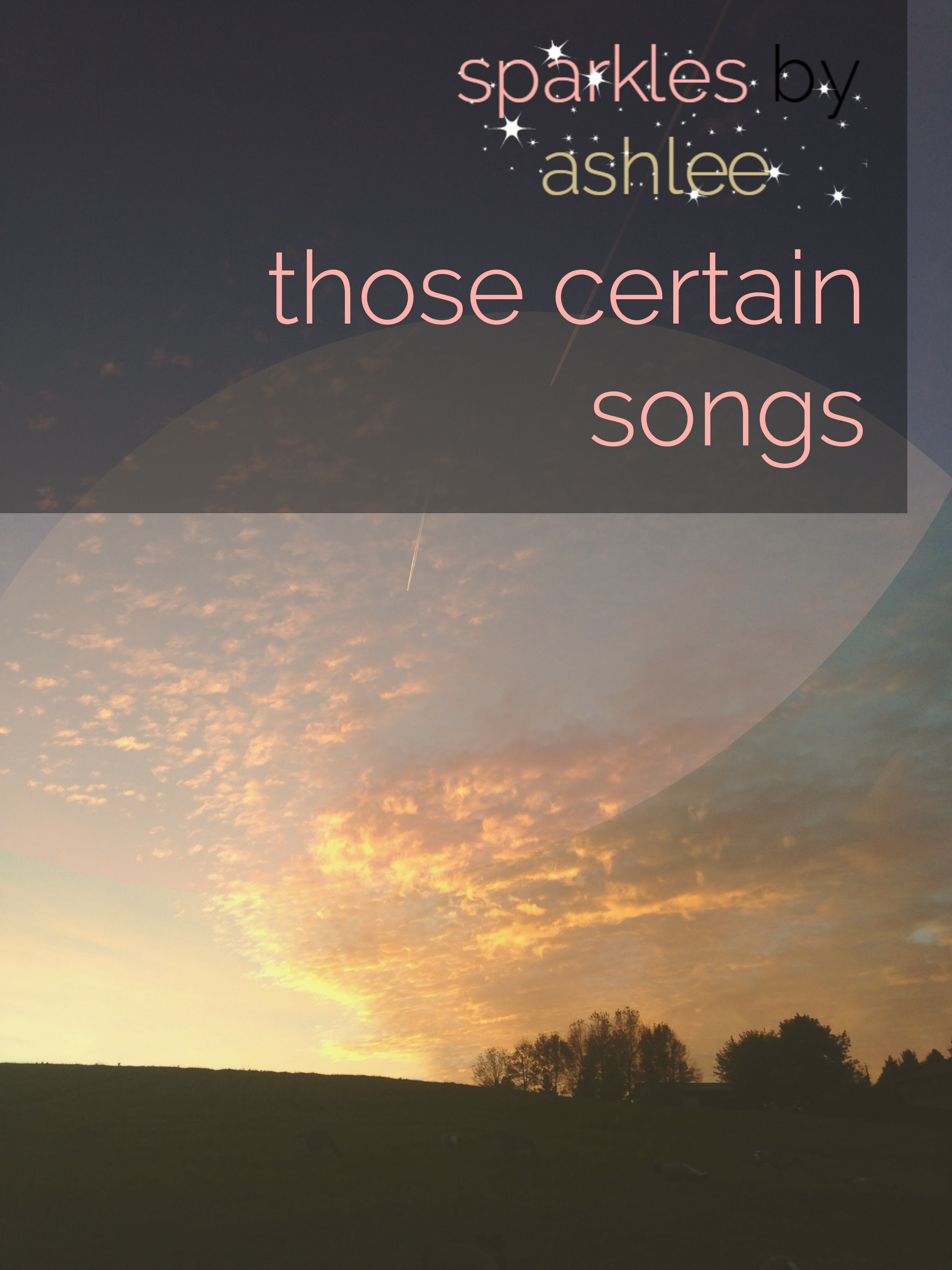 Those-Certain-Songs-Sparkles-by-Ashlee.jpg