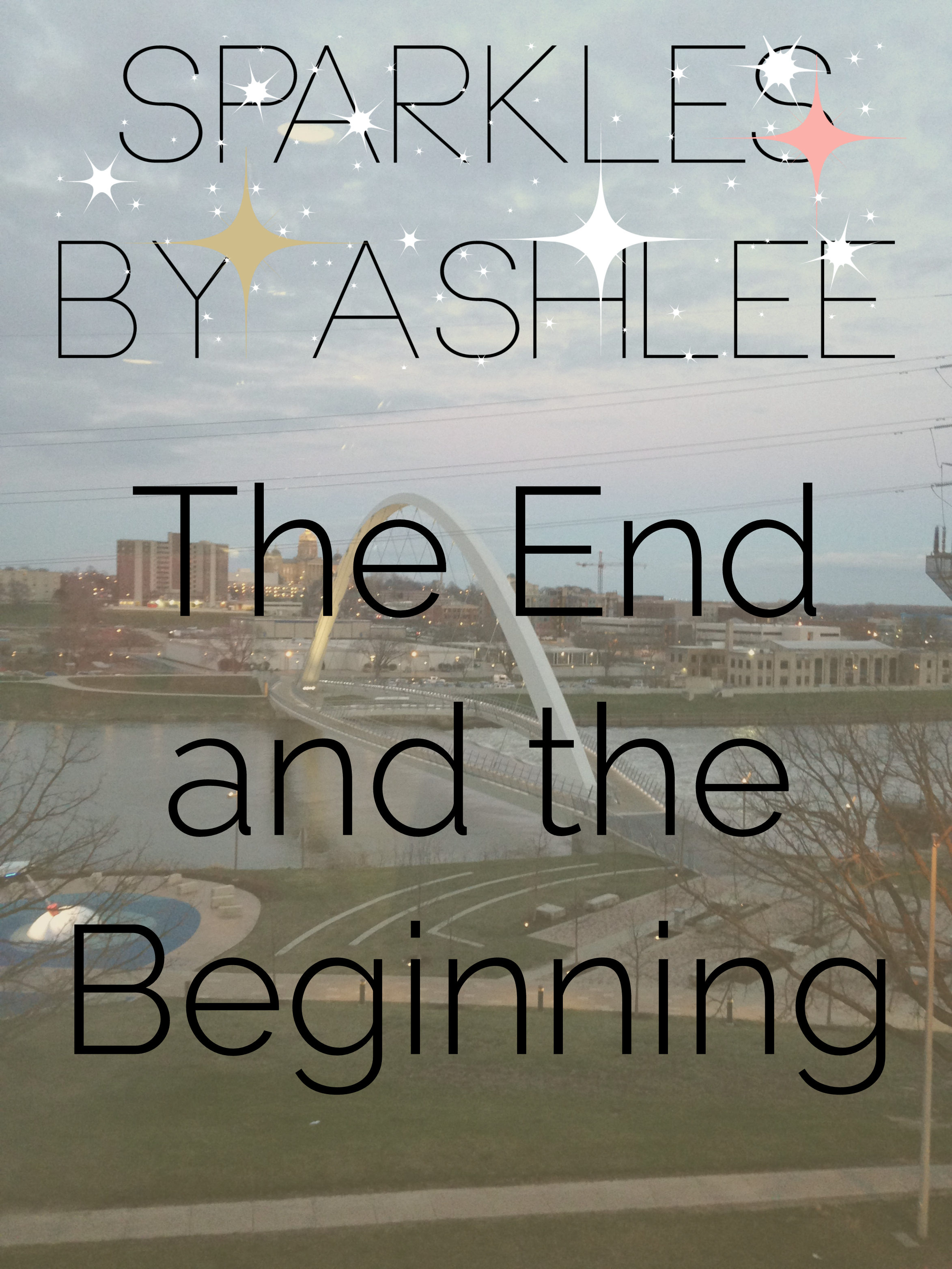The-End-and-the-Beginning-Sparkles-by-Ashlee.jpg