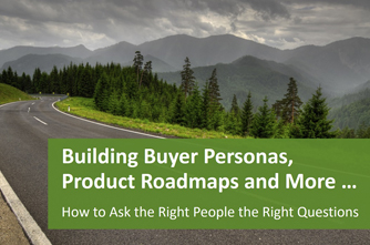 Building Buyer Personas, Product Roadmaps And More.jpg