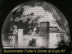 The dome of Robert Buckminster Fuller at the Expo in 1967. Image courtesy of Sir Harry Kroto.