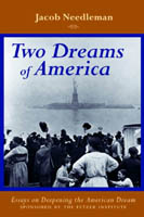 Two Dreams of America