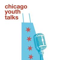 Copy of Chicago Youth Talks