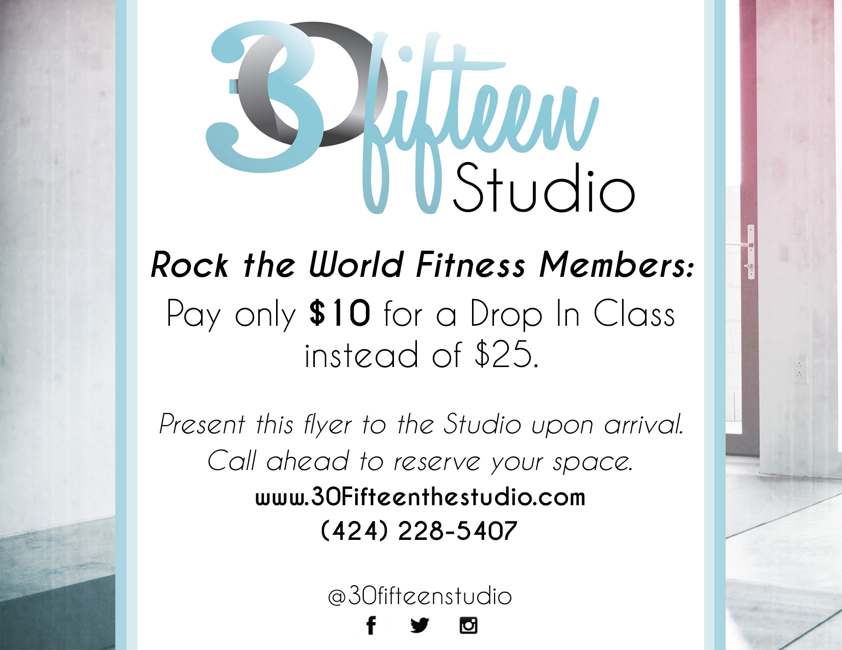 This is a flyer created for 30Fifteen Studio, which partnered with Rock the World Fitness.