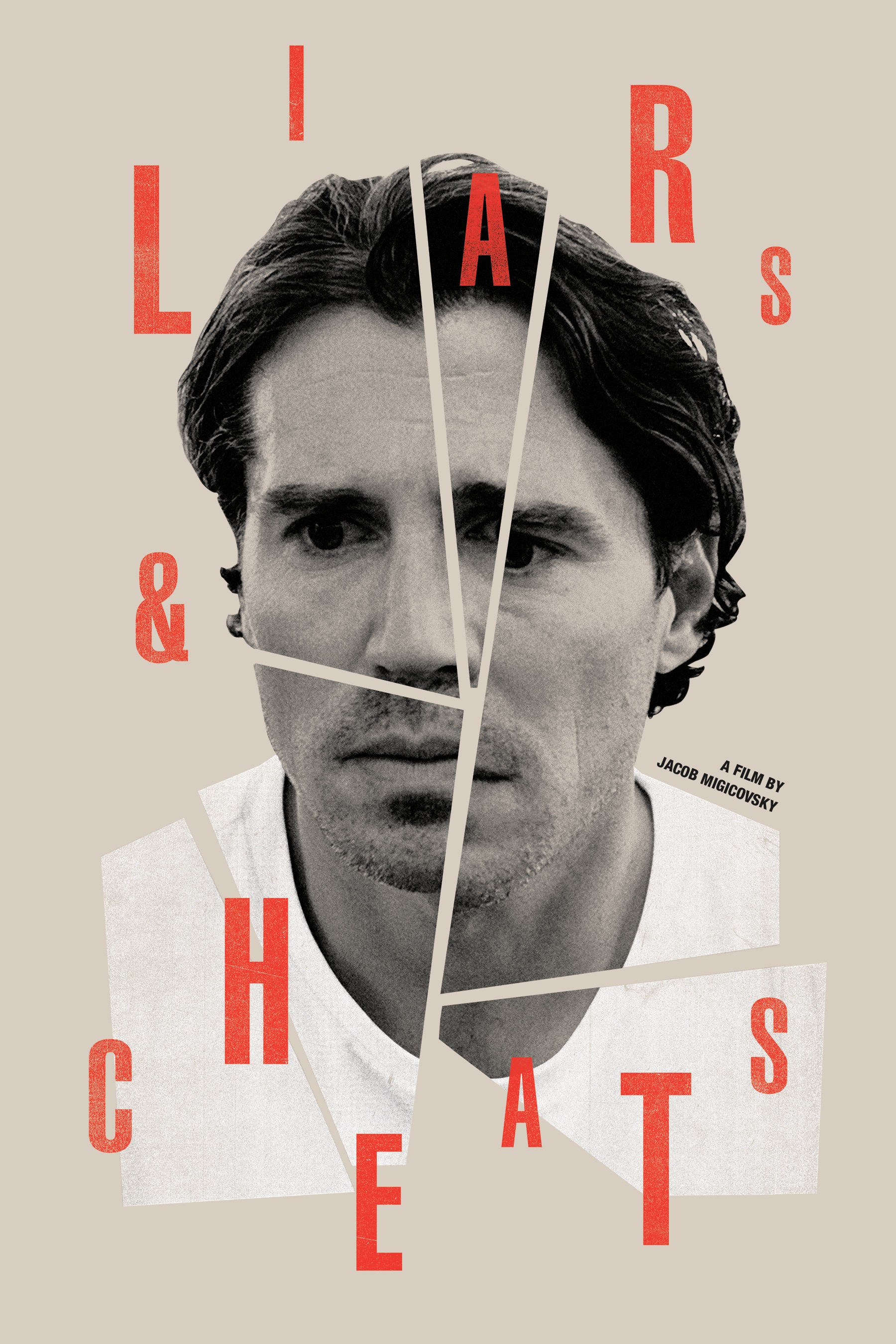 Liars & Cheats Poster