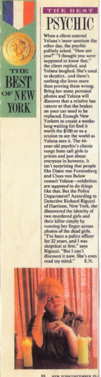 Yolana appeared in. THE BEST OF NEW YORK.     This is the article from New York Magazine, December 25-30 1985The cover is on this page.