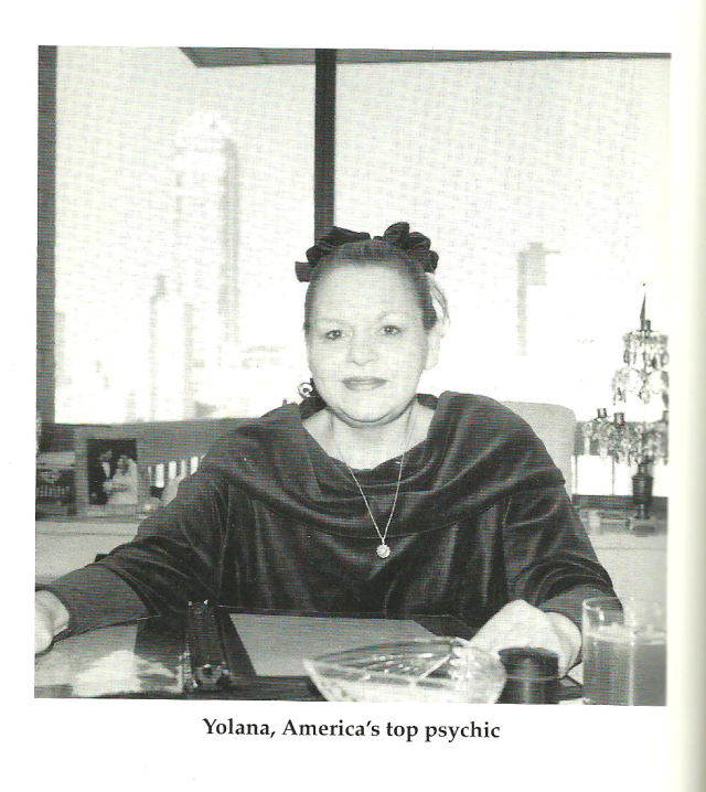 Yolana from the directory of psychics how to find evaluate and communicate with professional psychics and mediums by Hans Holzer copyright 1995 by Aspera and Astra inc.