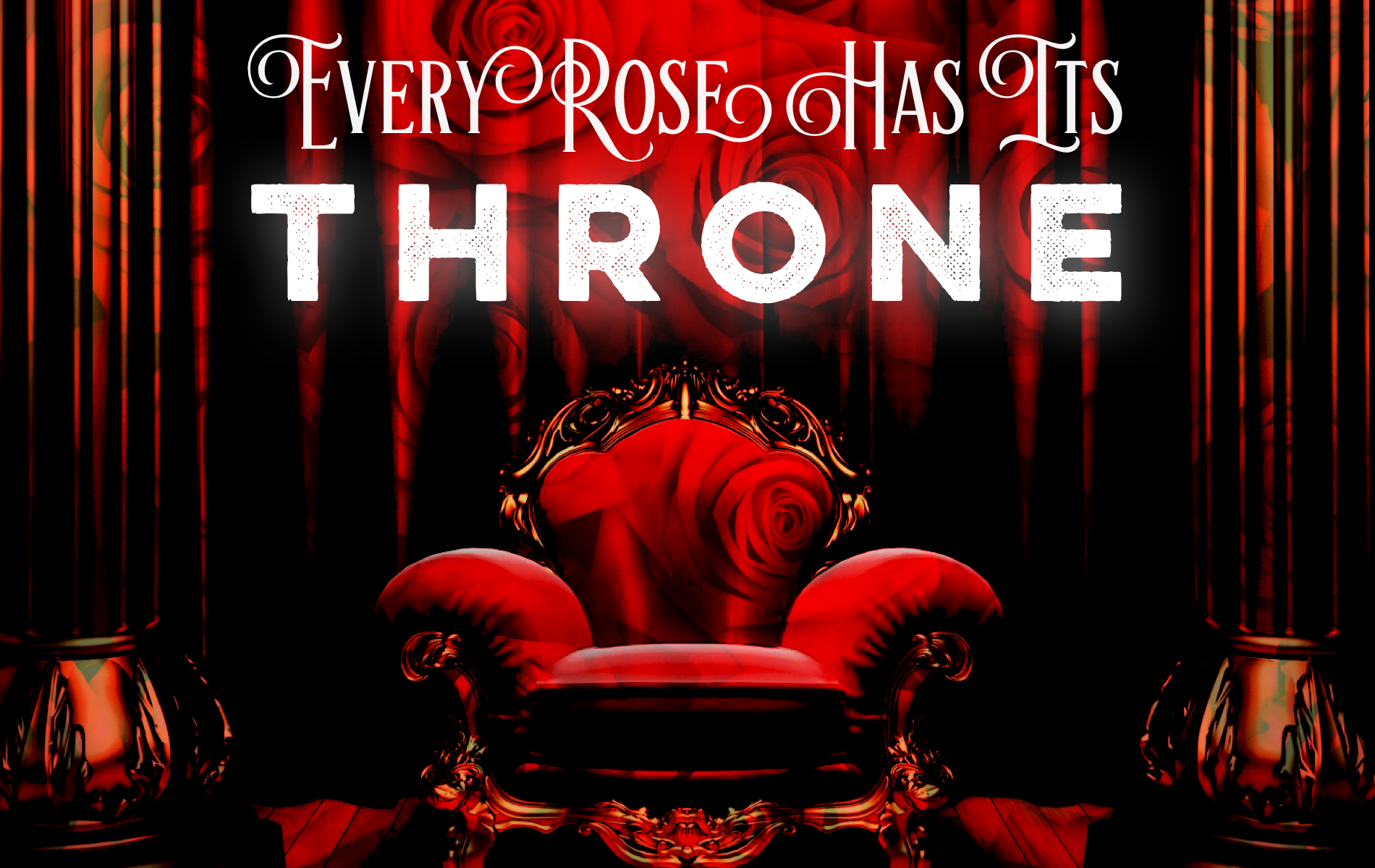 Every Rose Has Its Throne  (Grade 3.5)
