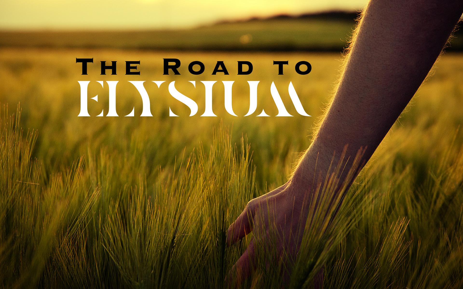 The Road to Elysium  (Grade 3.5)