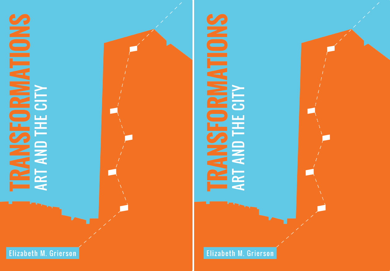 Dr Maggie McCormick chapter - Carto-City Revisited: the city as urbaness in Transformations: Art and the City edited by Elizabeth Grierson, Intellect UK & USA 2017.
