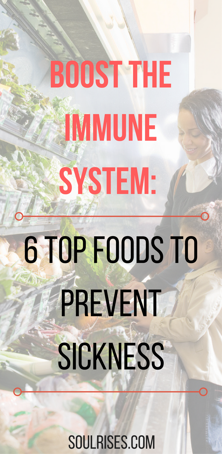 boost the immune system- 6 top foods to prevent sickness.png