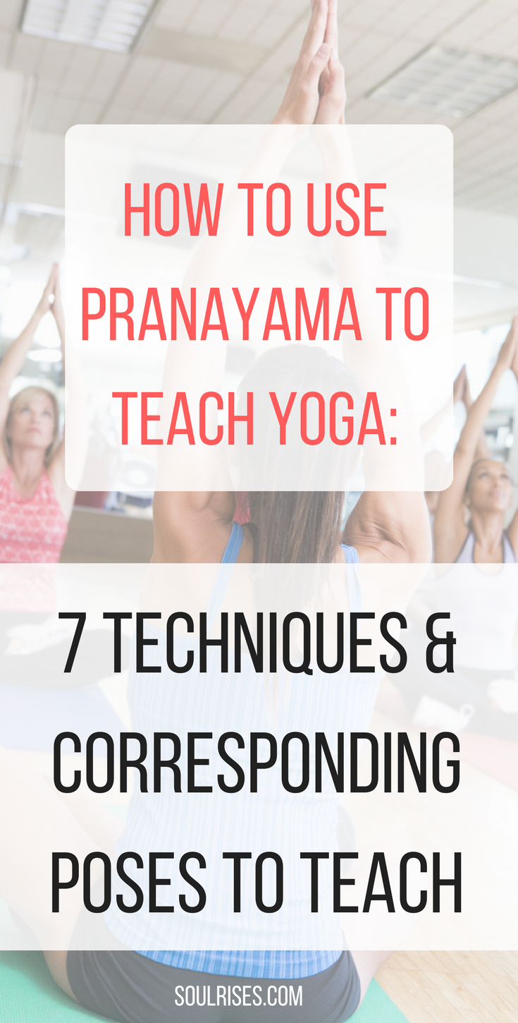 how to use pranayama to teach yoga_ 7 pranayama techniques and corresponding poses.png