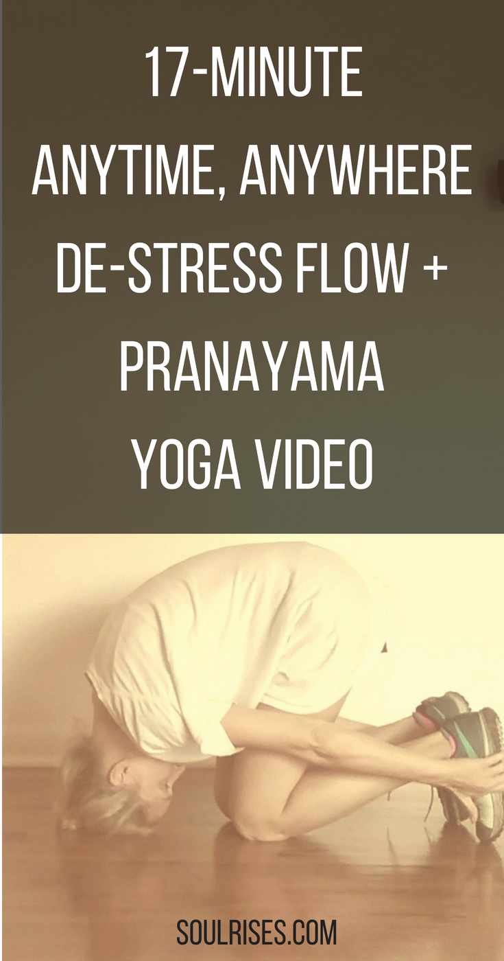 17-Minute Anytime, Anywhere De-stress Flow and pranayama video image.png