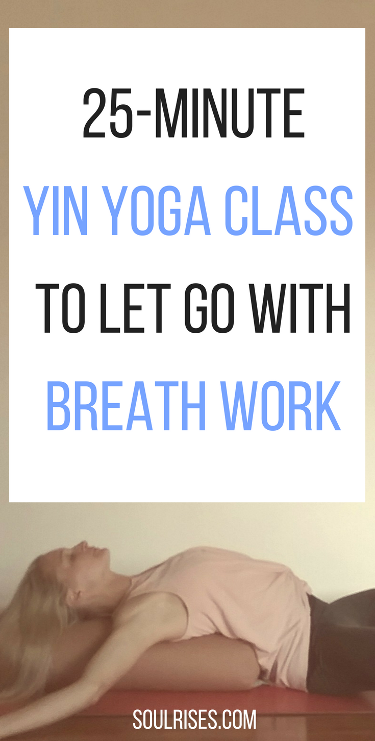 25-minute yin yoga to let go with breath work.png
