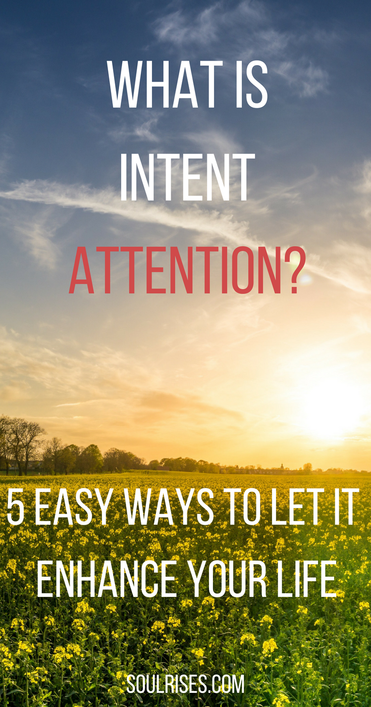 What is intent attention_ 5 Easy Ways to let it enhance your life.png