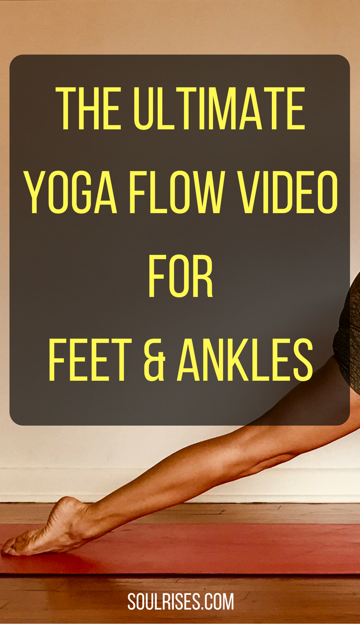 The Ultimateyoga flow for Feet & Ankles.png