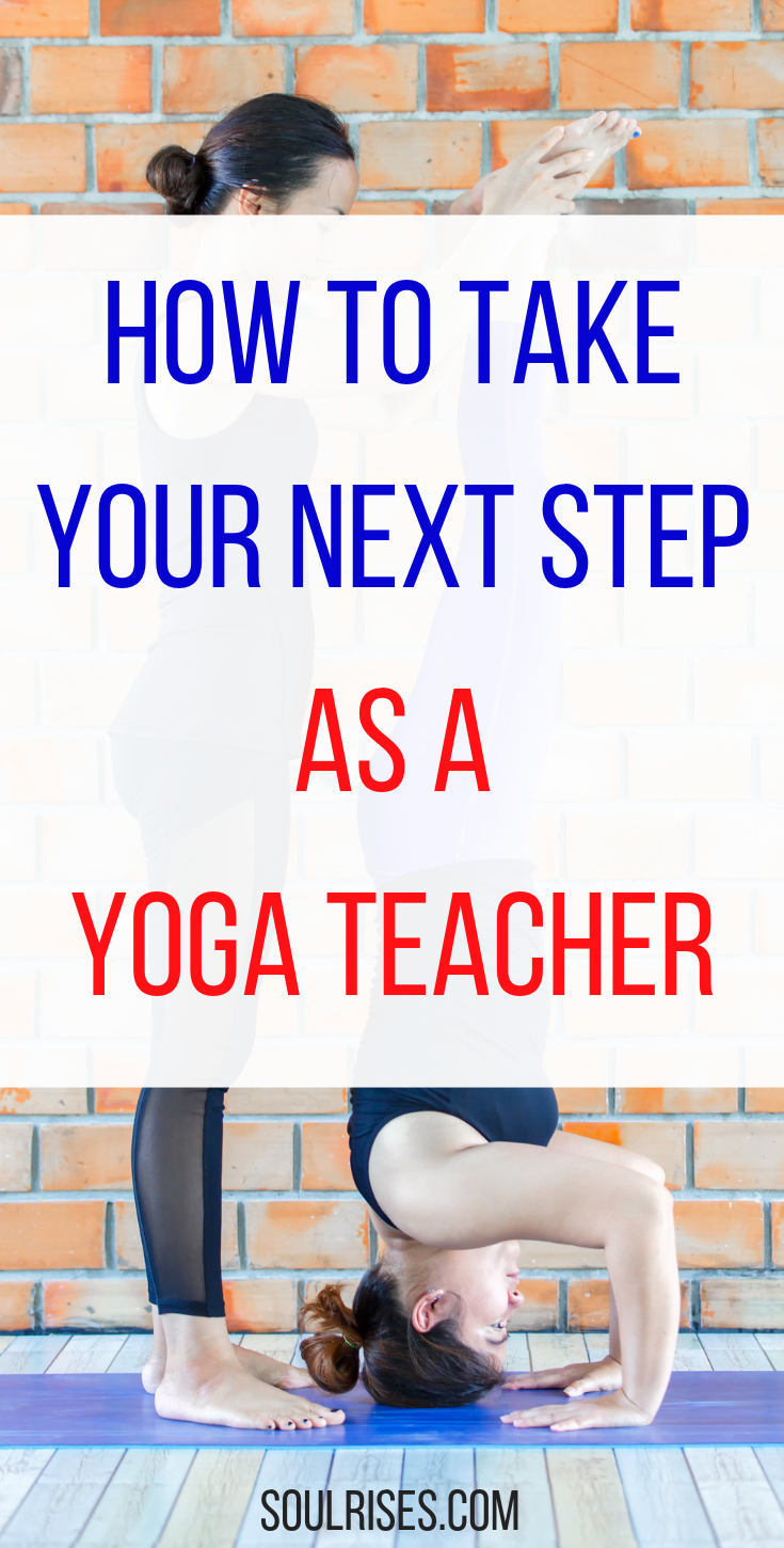 How to take your next step as a yoga teacher.png
