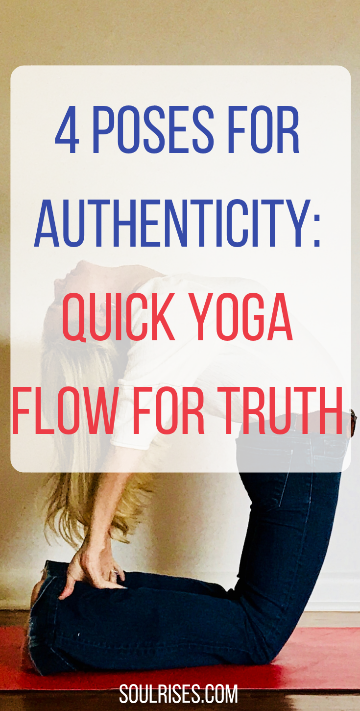 4 poses for authenticity_ quick yoga flow for truth.png