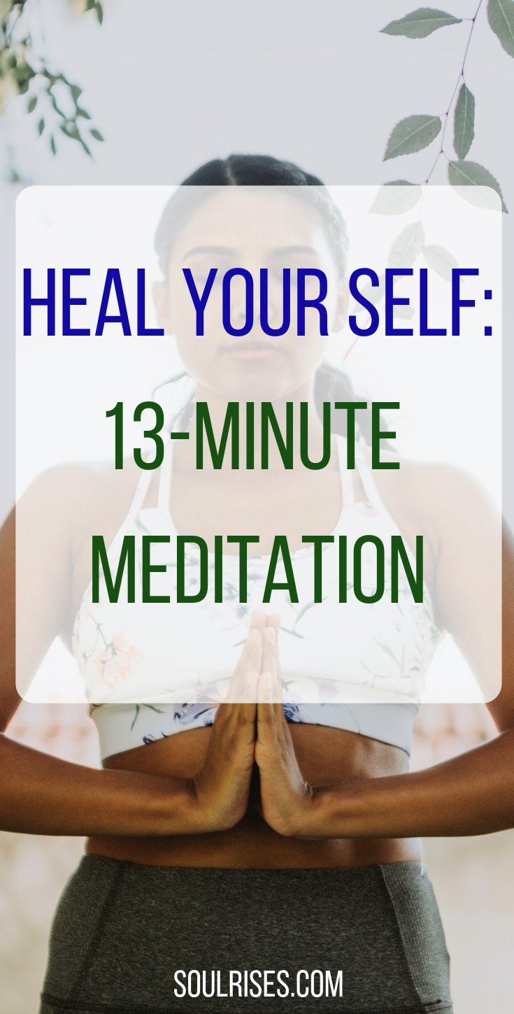 heal your self_ 13-minute meditation.png