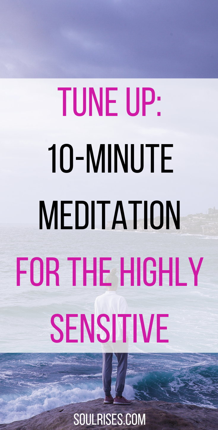 Tune Up_ 10-Minute meditation for the highly sensitive.png