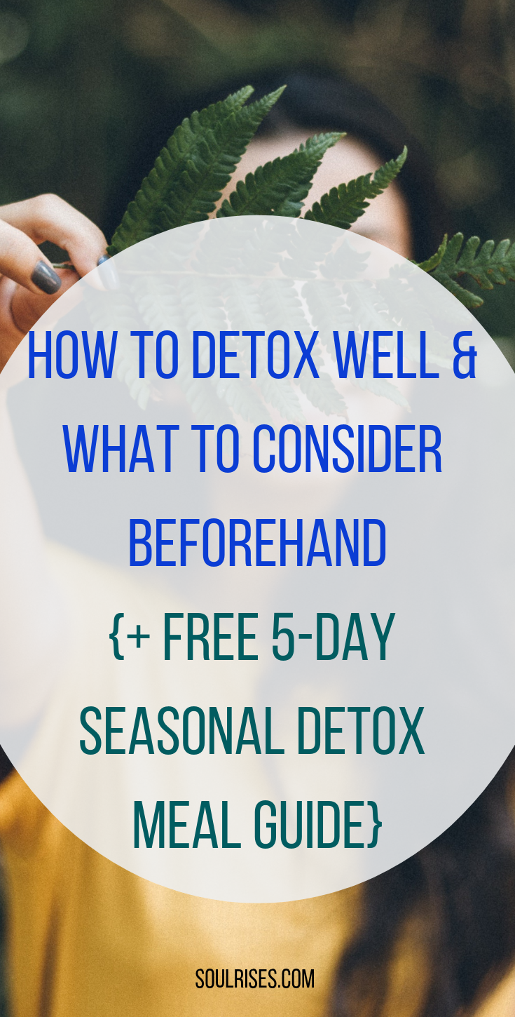 How to detox well & What to consider Beforehand.png