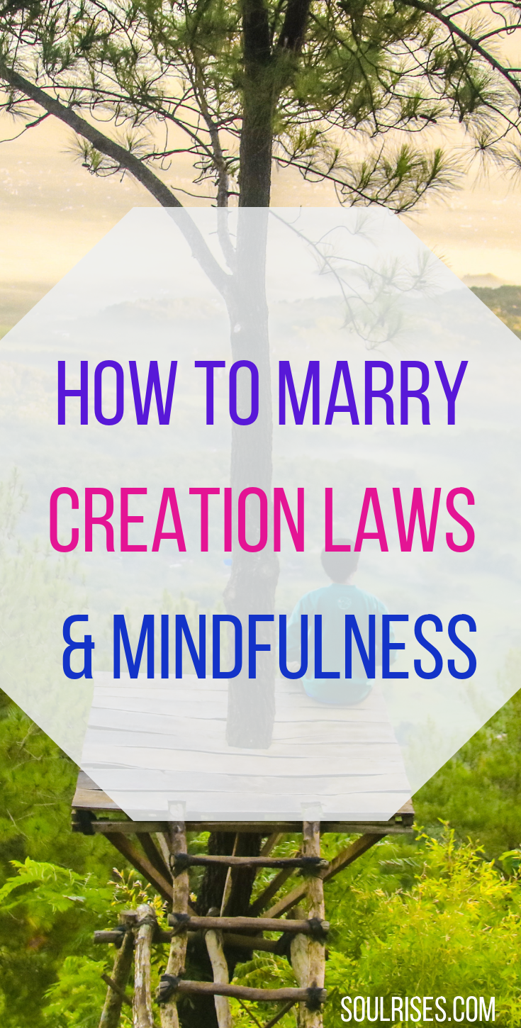 how to marry creation laws and mindfulness.png