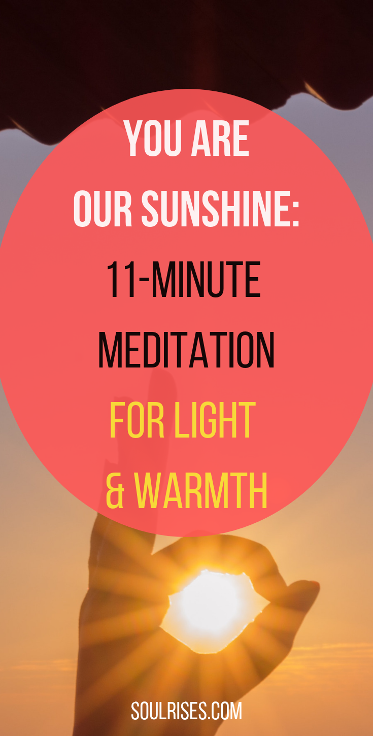 you are our sunshine_ 11-Minute meditation.png