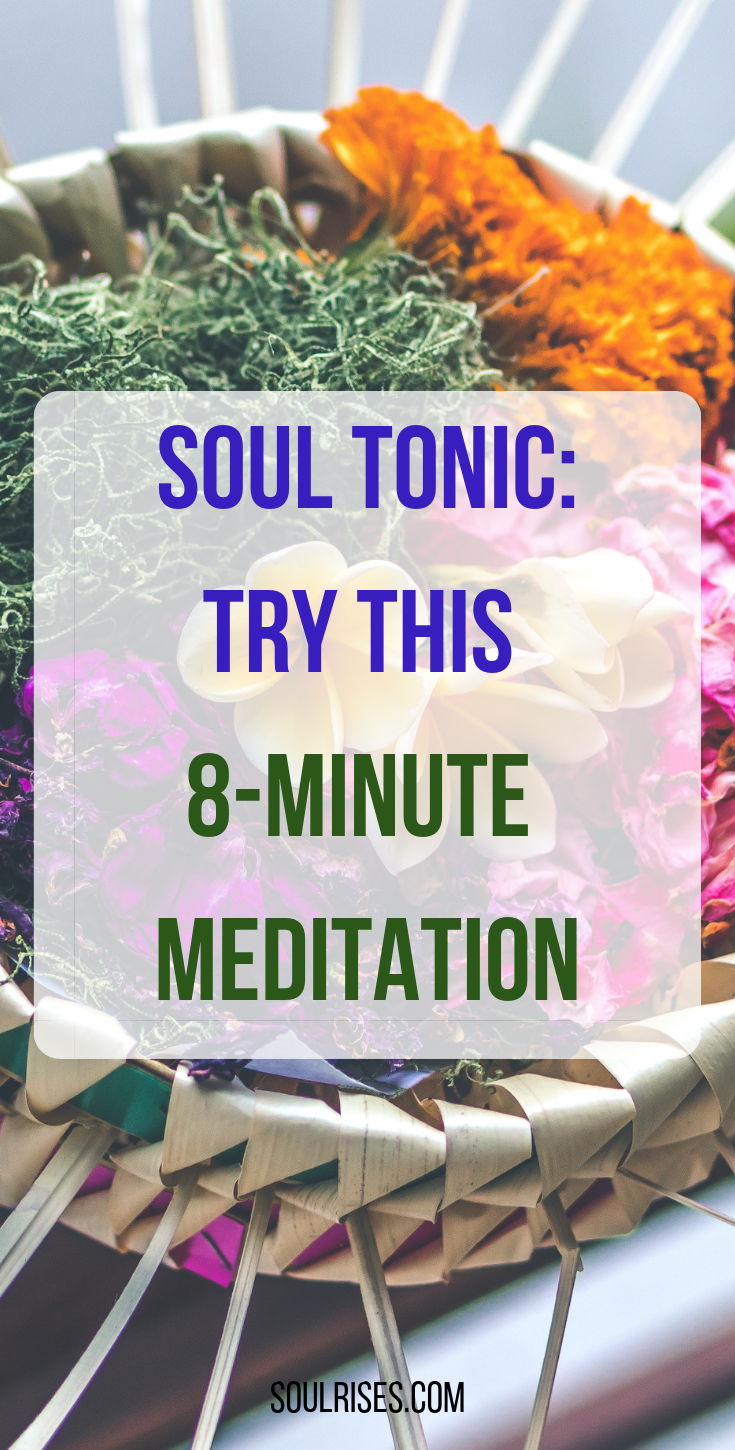 soul tonic - 8-minute meditation .png