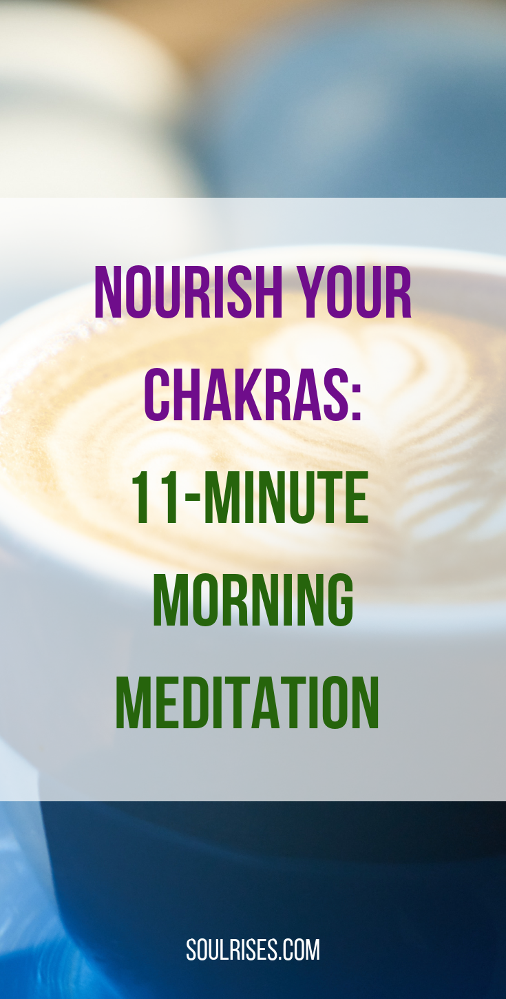 nourish your chakras_ 11-minute morning meditation.png