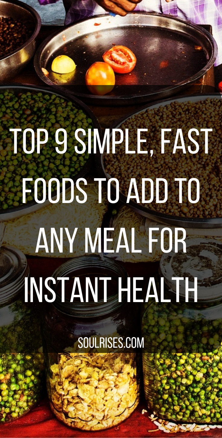 A fast-paced life? Busy as hell? How can we try to add health to every meal and snack? These 9 foods are easy, simple and fast to add a huge amount of nutrition to anything you eat. -