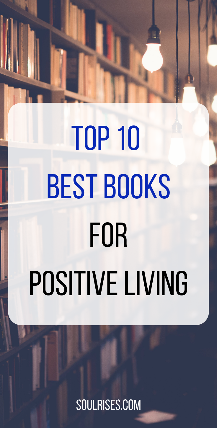 top 10 Best Books for Positive Living.png