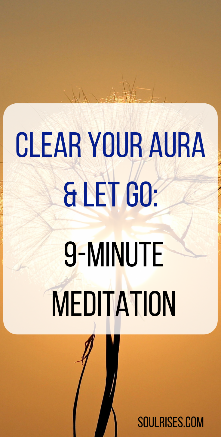 clear your aura & let go_ 9-minute meditation.png