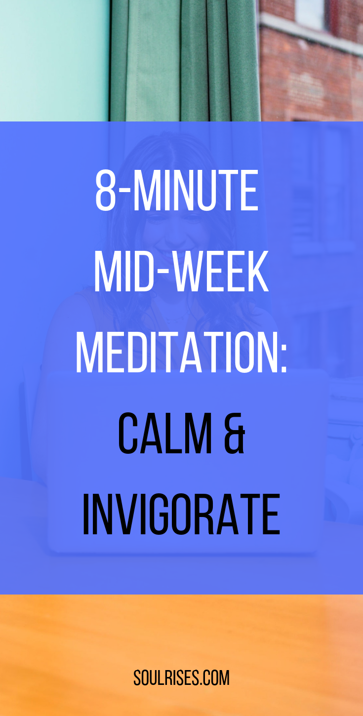 8-minute mid-week meditation_ calm and invigorate.png