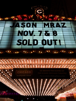 Two sold out nights at The Chicago Theatre