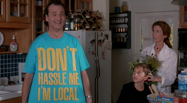 """What About Bob"" (1991)  As far as I'm concerned Bill Murray is the king. So naturally I loved the movie ""What About Bob"". In this movie Bill's character (Bob Wiley) wears the perfect shirt for when you're on vacation, a ""Vacation from your problems."""