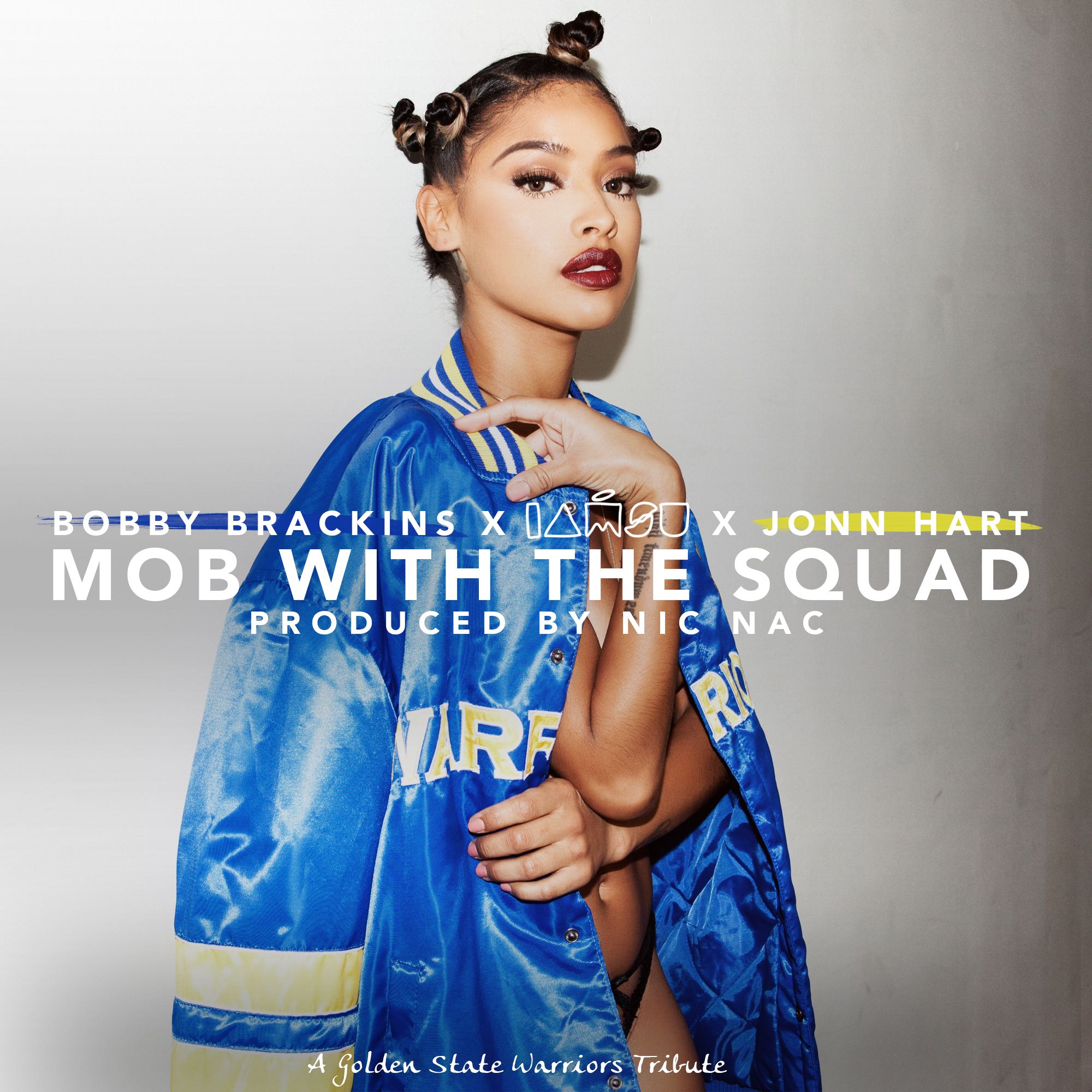 Bobby Brackins x IAMSU! x Jonn Hart x Nic Nac - Mob With The Squad - Cover Artwork