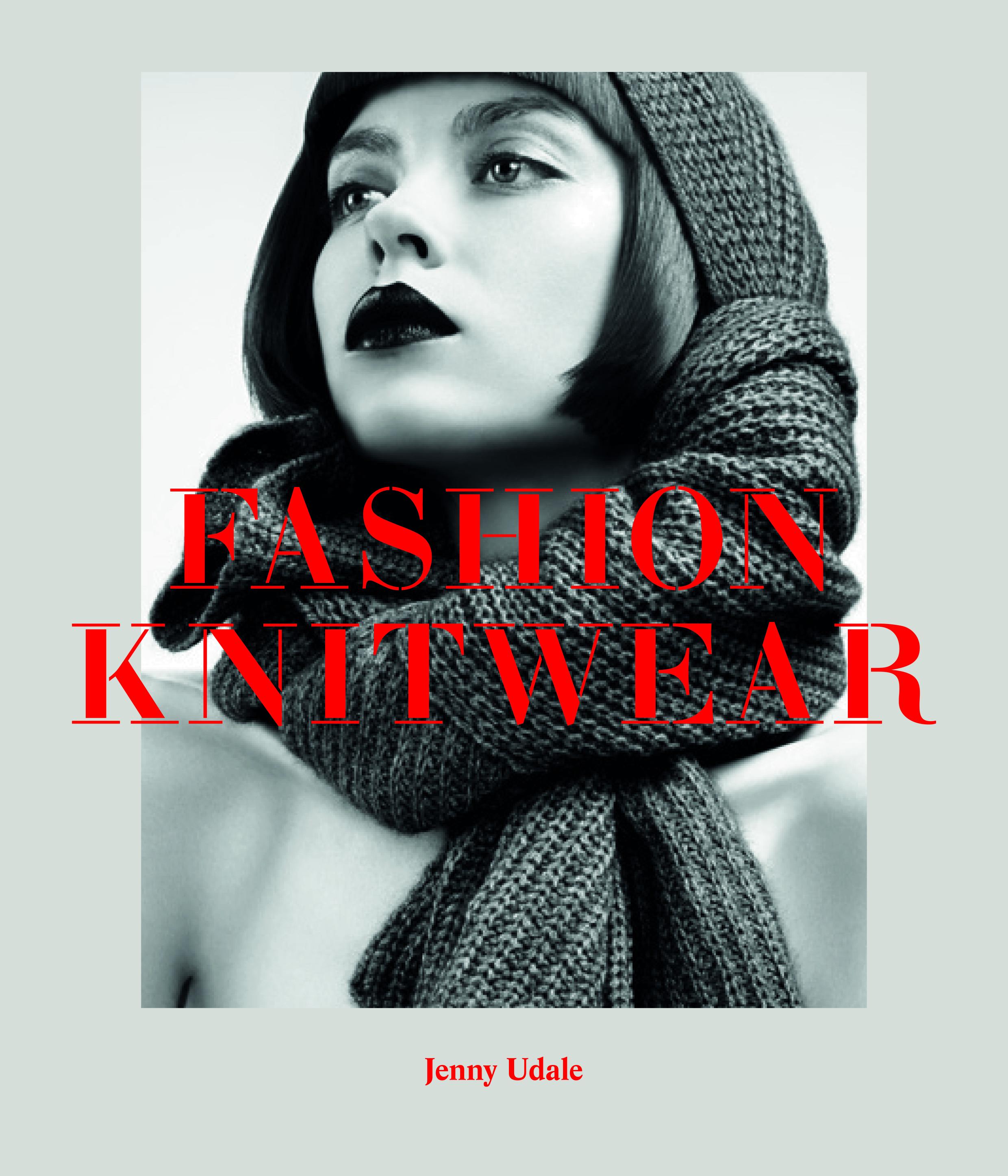 Fashion Knitwear | Jenny Udale | April 2014