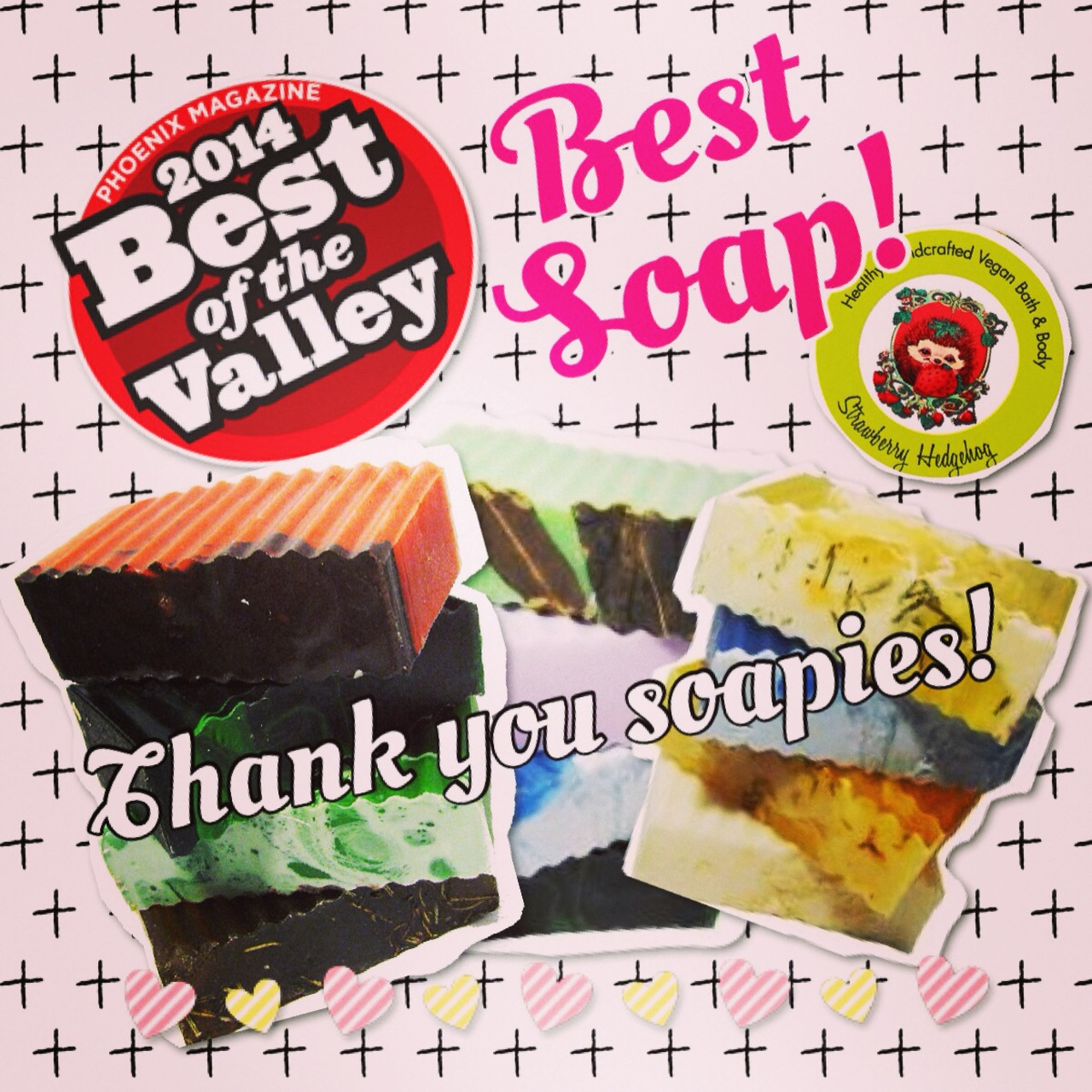 Voted Best Soap of the Valley by Phoenix Magazine 2014!