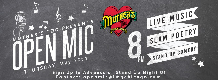 Mother's Too Open MIc May.jpg