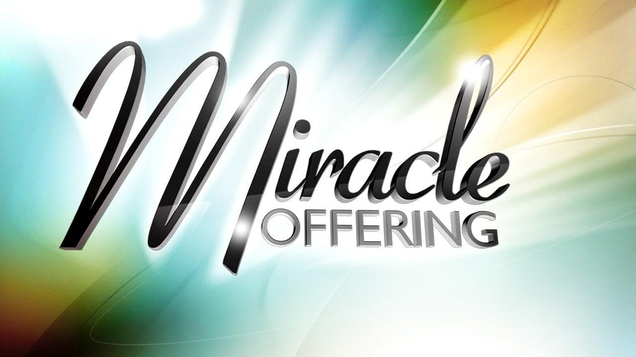 miracle offering.jpg