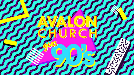 Avalon_Church_Goes_90s.png